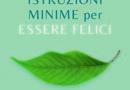 Da oggi in libreria: Istruzioni minime per essere felici di Luciano Grigoletto