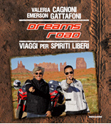 DREAMS ROAD  VIAGGI PER SPIRITI LIBERI  VALERIA CAGNONI, EMERSON GATTAFONI