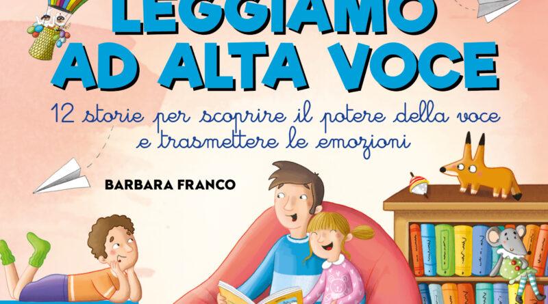"""Empatia ed emozione per il tuo bambino grazie al potere della voce: da Quid+ il nuovo libro, """"Leggiamo ad alta voce"""""""